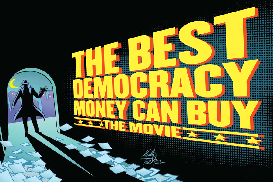 The-Best-Democracy-Money-Can-Buy